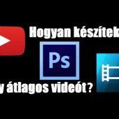 Hogyan készítsek el egy átlagos videót?