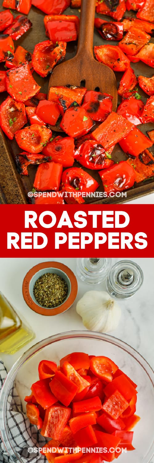 Ingredients and finished Roasted Red Peppers with text